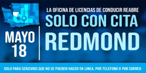 La oficina de licencias de conducir de Redmond reabrirá el 18 de mayo solo con cita previa