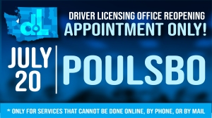 Poulsbo driver licensing office will reopen July 20 by appointment only