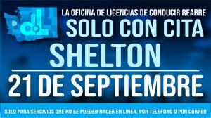 La oficina de licencias de conducir de Shelton reabrirá el martes 21 de septiembre solo con cita previa.